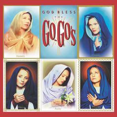 The Go Go's - God Bless The Go Go's