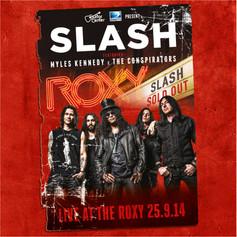 Slash ft Myles Kennedy & The Conspirators - Live At Roxy