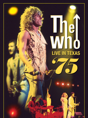 The Who - Live In Texas '75 - DVD - Cove