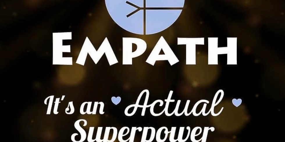 Embracing Your Empathic Superpower