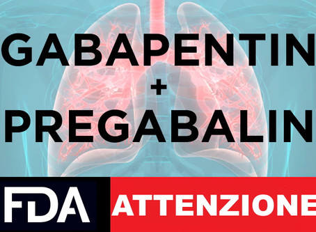 La FDA avverte di problemi respiratori con i gabapentinoidi