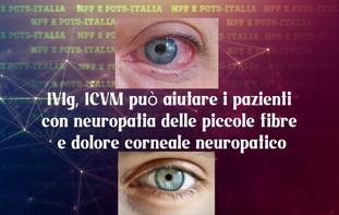 IVIg, ICVM può aiutare i pazienti con neuropatia delle piccole fibre e dolore corneale neuropatico