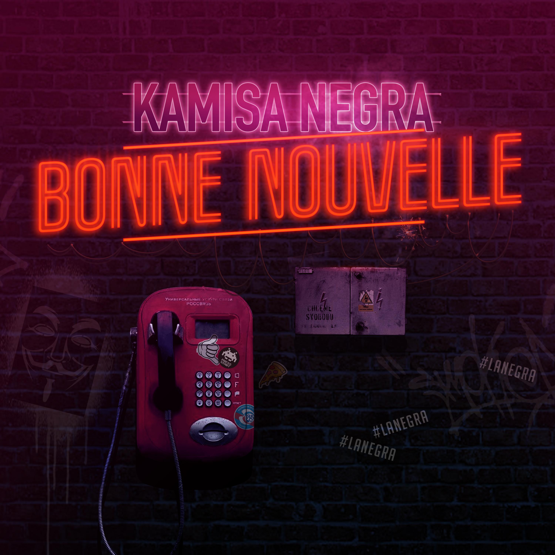 KAMISA NEGRA - BONNE NOUVELLE