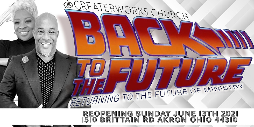 Back To The Future! Church Re-Opening!!