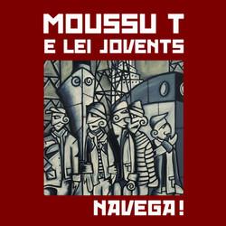 Moussu T e lei Jovents - Navega !