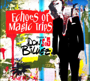 Don Billiez - Echoes of magic trips