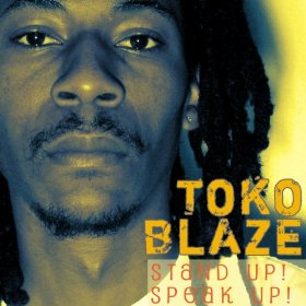 Toko Blaze - Stand up ! Speak up !