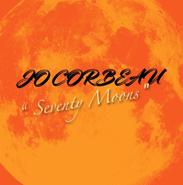 Jo Corbeau - Seventy Moons