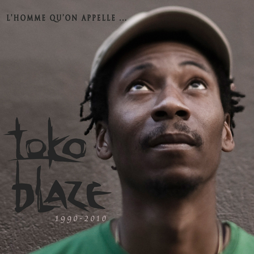 Toko Blaze - L'homme qu'on appelle..
