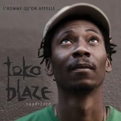 Toko Blaze - L'homme qu'on appelle..
