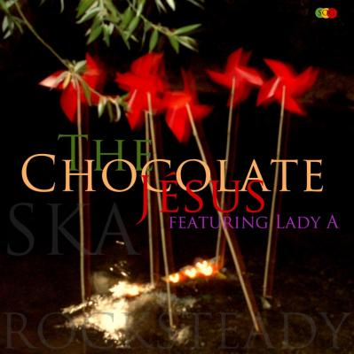 Chocolate Jesus feat Lady A