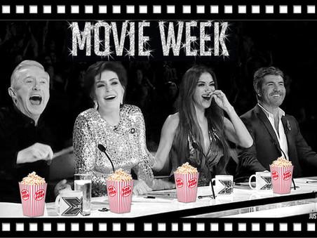 X Factor POLL: Movie Week 7