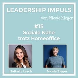 Podcastfolge 15 Soziale Nähe trotz Homeoffice zu Gast Nathalie Lasch