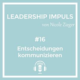 Podcastfolge 16 Entscheidungen kommunizieren