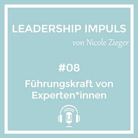 Podcastfolge 8 Führungskraft von Experten