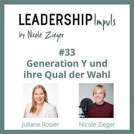 #33 - Generation Y und ihre Qual der Wahl - zu Gast Juliane Rosier