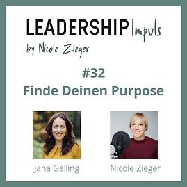 #32 Finde Deinen Purpose zu Gast Jana Galling