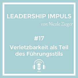 Podcastfolge 17 Verletzbarkeit als Teil des Führungsstils