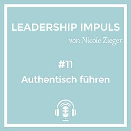 Podcastfolge 11 Authentisch führen
