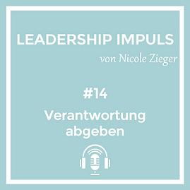 Podcastfolge 14 Verantwortung abgeben