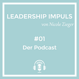 Motivation hinter dem Leadership Impuls Podcast