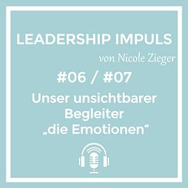 Podcastfolge 6 Unser unsichtbarer Begleiter die Emotionen