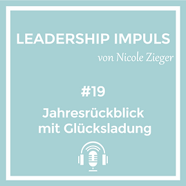 Podcastfolge 19 Jahresrückblick mit Glücksladung