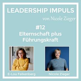Podcastfolge 12 Elternschaft plus Führungskraft zu Gast E-Lou Falkenberg
