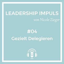 Podcastfolge 4 gezielt Delegieren