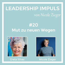 Podcastfolge 20 Mut zu neuen Wegen zu Gast Greta Silver