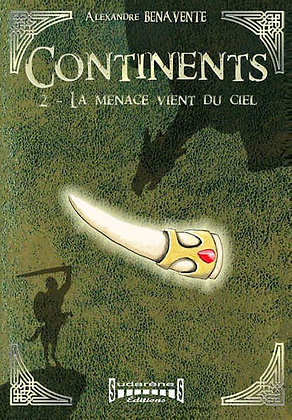 Continents  Tome 2
