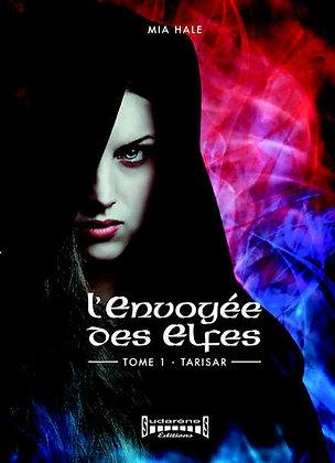L'ENVOYÉE DES ELFES Tome1 Tarisar