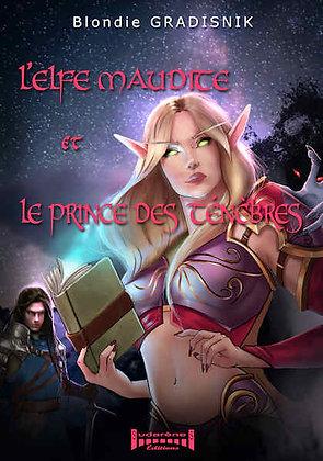 L'Elfe Maudite et le Prince des Ténébres