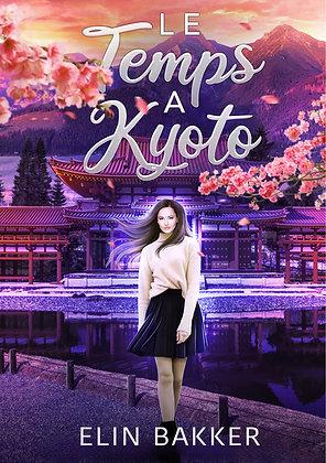 Le Temps à Kyoto