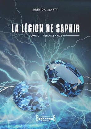 LA LÉGION DE SAPHIR Tome 3 - Renaissance