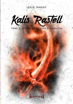 KALIS RASTELL Tome 2 Les sables rouges d' Amavasya