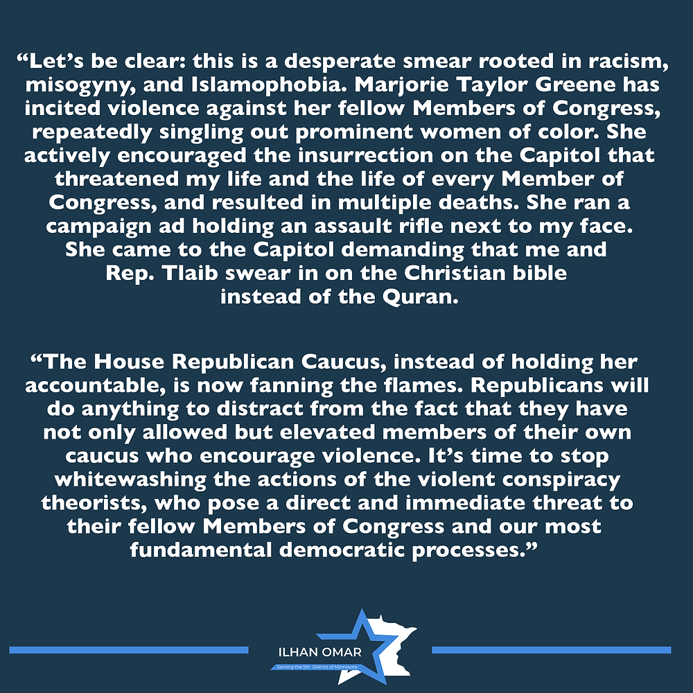 Rep. Ilhan Omar Statement on Republican Efforts to Whitewash Marjorie Taylor Greene's Violent Incitement