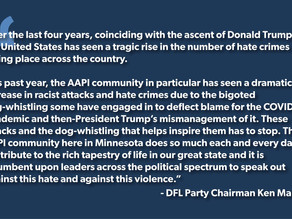 Mar 17, 2021   DFL Party Condemns Hate Crimes Directed at AAPI Community