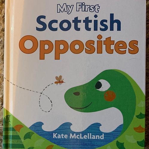 My First Scottish Opposites