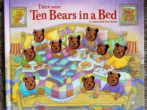 There Were Ten Bears in a Bed Count and Feel Book