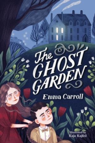 The Ghost Garden ( Emma Carroll )