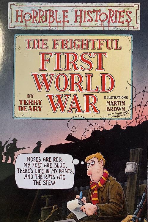 Horrible Histories The Frightful First World War