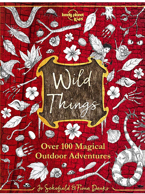 Wild Things ( Lonely Planet Kids )