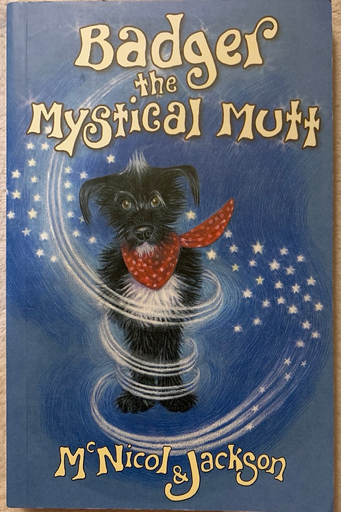 Badger and the Mystical Mutt