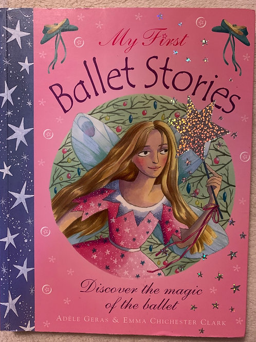 My First Ballet Stories Discover the Magic of the Ballet