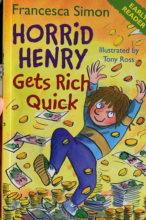 Horrid Henry Gets Rich Quick - Early Reader