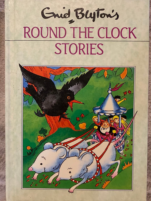 Enid Blyton's Round the Clock Stories