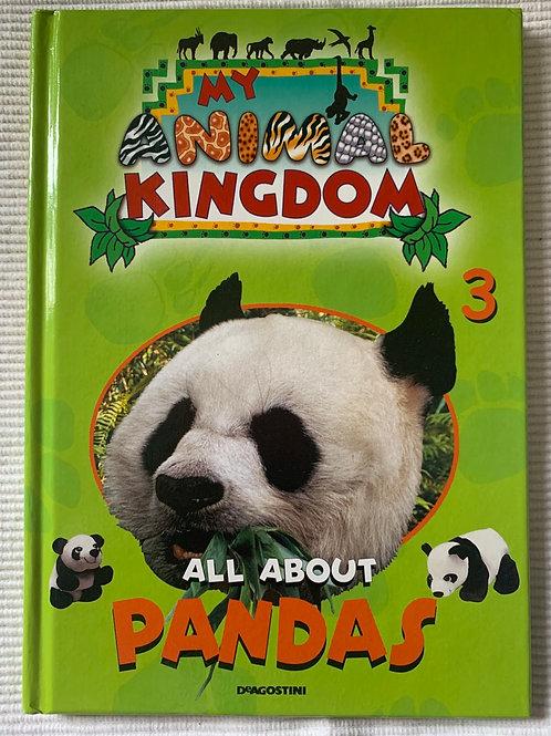 My Animal Kingdom All About Pandas