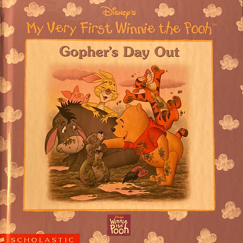 My Very First Winnie the Pooh Gopher's Day Out