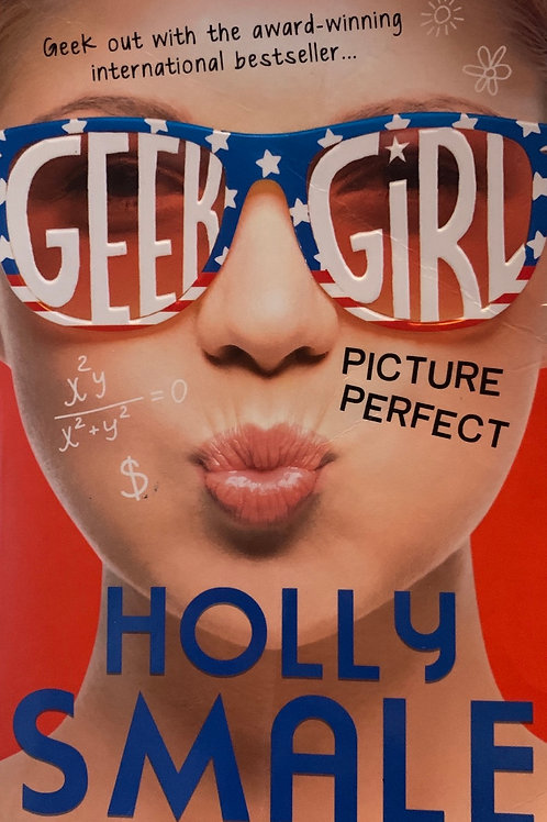 Geek Girl picture Perfect - Holly Smale
